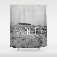 into the wild Shower Curtains featuring WILD by Lidia Ballano