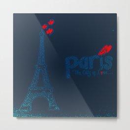 Paris, The City of Love... Metal Print