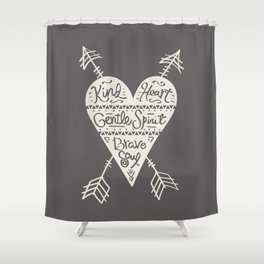 Kind Gentle Brave 2 Shower Curtain