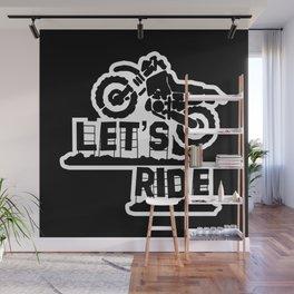 Wanna Ride? Wall Mural