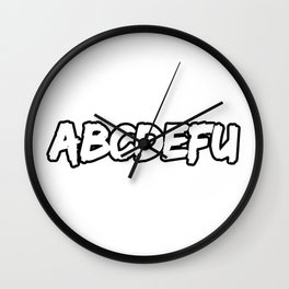 ABCDEFU Wall Clock