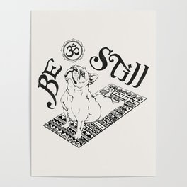 Be Still French Bulldog Poster