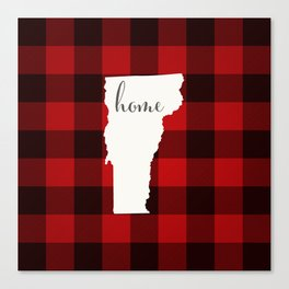Vermont is Home - Buffalo Check Plaid Canvas Print