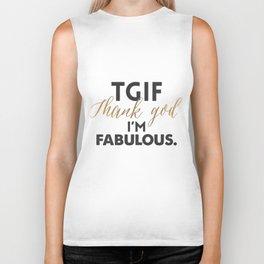 TGIF - Thank God I'm Fabulous Biker Tank