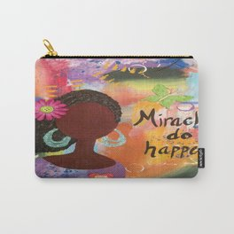 Miracles Do Happen Carry-All Pouch
