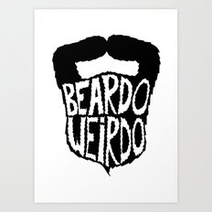 beardo weirdo Art Print