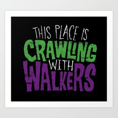 Crawling Walkers Art Print