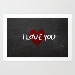 Valentines I love you Chalkboard Design Art Print