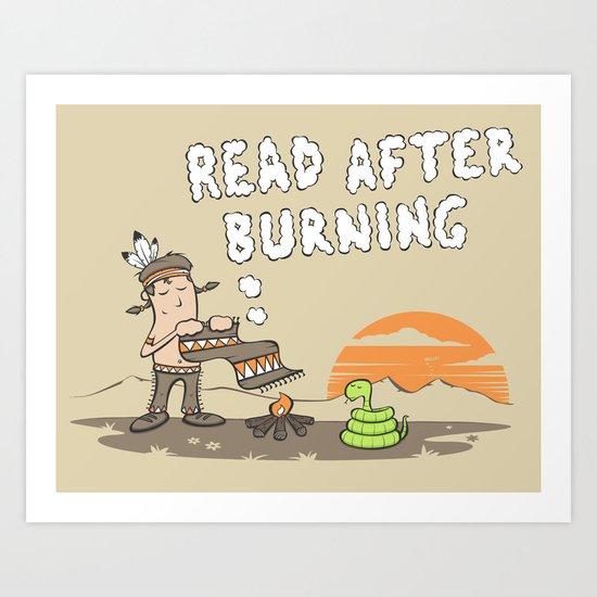 Read After Burning Art Print