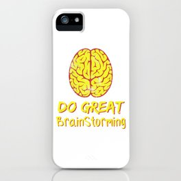 Problem Solving or Brainstorming Tshirt Design Do great brain storming iPhone Case