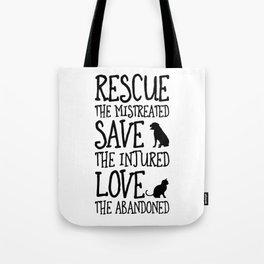 Rescue Save Love Tote Bag
