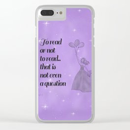 To Read or Not to Read Design Clear iPhone Case