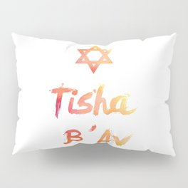 Tisha B'Av - found the way to survive Pillow Sham