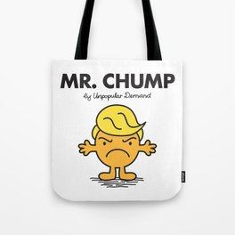 MR. CHUMP Tote Bag