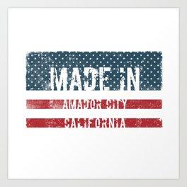 Made in Amador City, California Art Print