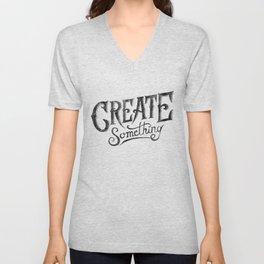 CREATE SOMETHING Unisex V-Neck