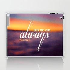 Seek the Lord, Always.  Laptop & iPad Skin