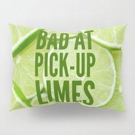 Pick Up Limes Pillow Sham