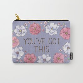 You've Got This Carry-All Pouch