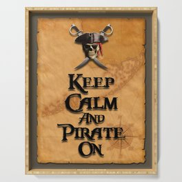 Keep Calm And Pirate On Serving Tray