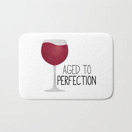Aged To Perfection - Wine Bath Mat