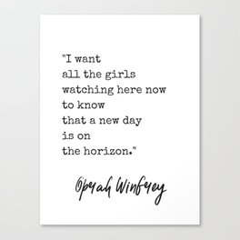 A New Day is On The Horizon Quote Print - Oprah Winfrey Canvas Print