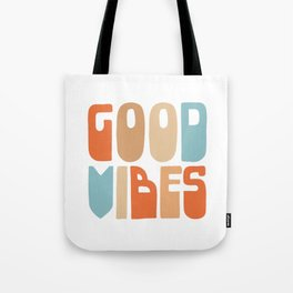 Good Vibes. Retro Lettering in Orange, Tan, and Light Blue on White. Spread Positivity Tote Bag