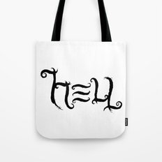 Raise HELL Tote Bag