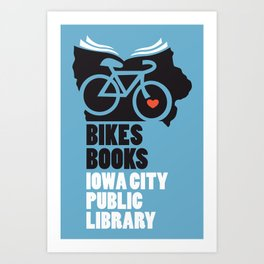 Bikes Books Iowa City Public Library Art Print