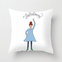 Fabulous Throw Pillow