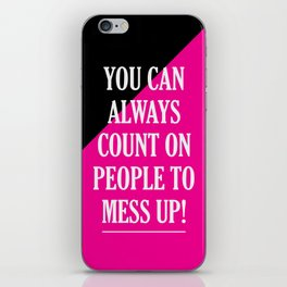 Mess Up! iPhone Skin