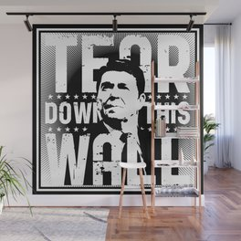 Ronald Regan : Tear Down This Wall Wall Mural