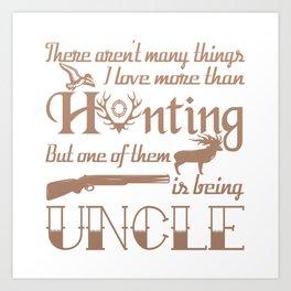 Hunting Uncle Art Print