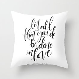 Done in Love Throw Pillow