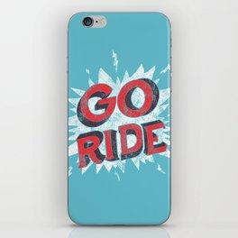 go ride iPhone Skin