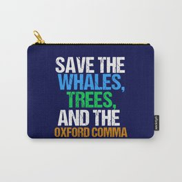 Save The Oxford Comma Carry-All Pouch