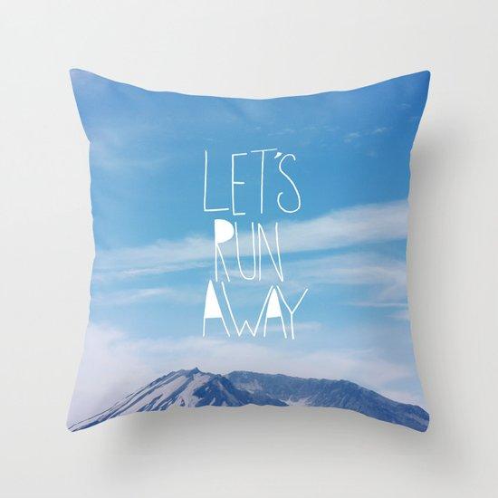 Let's Run Away: Mount Rainier Throw Pillow