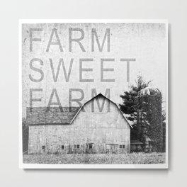 FARM SWEET FARM  Black and White Metal Print