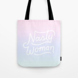 Nasty Woman Rainbow Tote Bag