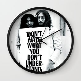 DON'T HATE WHAT YOU DON'T UNDERSTAND  Wall Clock