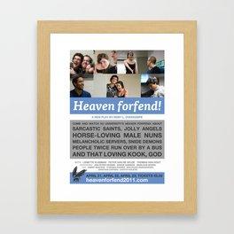 """""""Heaven forfend!"""" Promotional Poster Framed Art Print"""