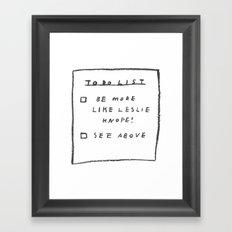 be more like leslie knope Framed Art Print