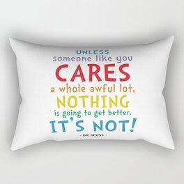 Care a Lot Quote - Dr Seuss Rectangular Pillow