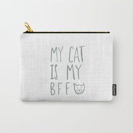 My Cat Is My BFF - Grey Carry-All Pouch