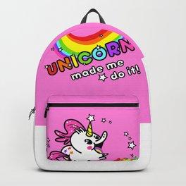 Unicorn made me do it! Backpack