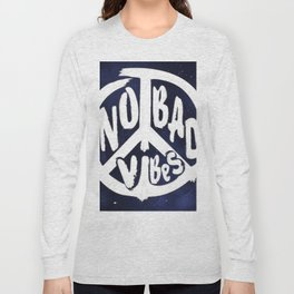 No Bad Vibes Long Sleeve T-shirt