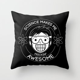 Frickin Awesome- Science Throw Pillow