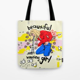 Beautiful Vomiting Girl Tote Bag