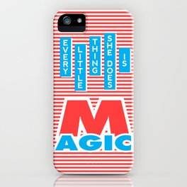 Every Little Thing She Does Is Magic (red version) iPhone Case