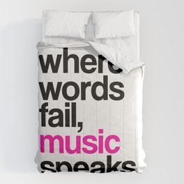 WHERE WORDS FAIL MUSIC SPEAKS (Pink) Comforters